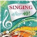 singing after forty